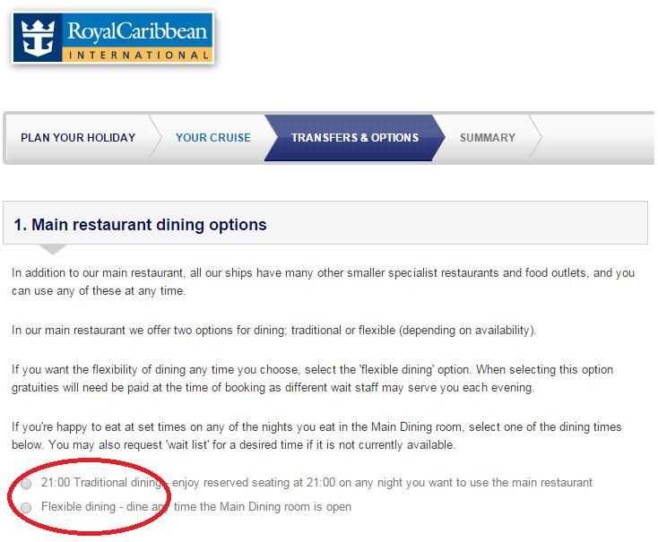 有些皇家加勒比海的船上,要求要預付小費才可以選自由用餐時間